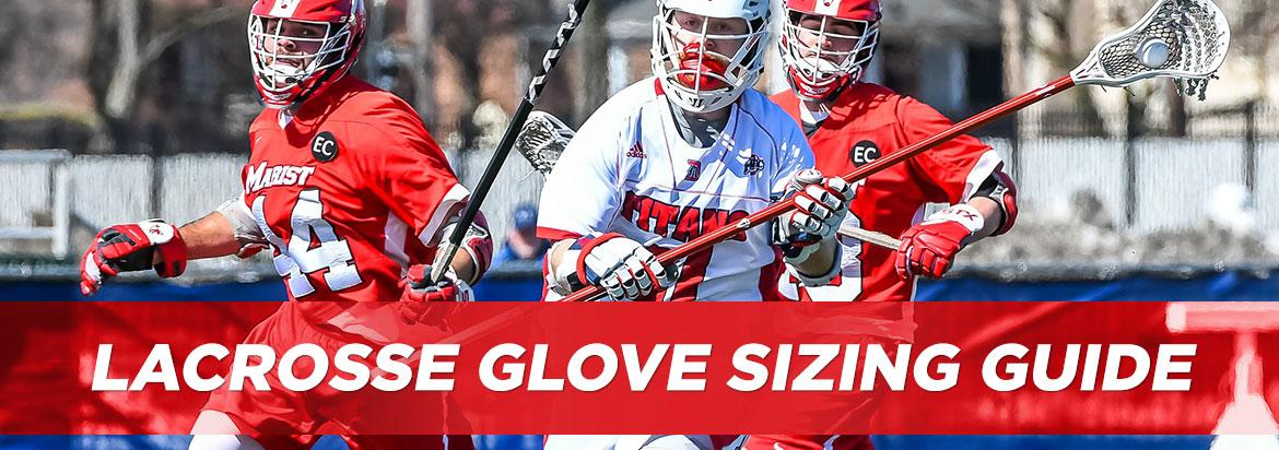 Lacrosse Glove Sizing Guide