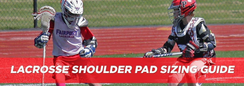 Lacrosse Shoulder Pad Sizing Guide & Chart | LacrosseMonkey