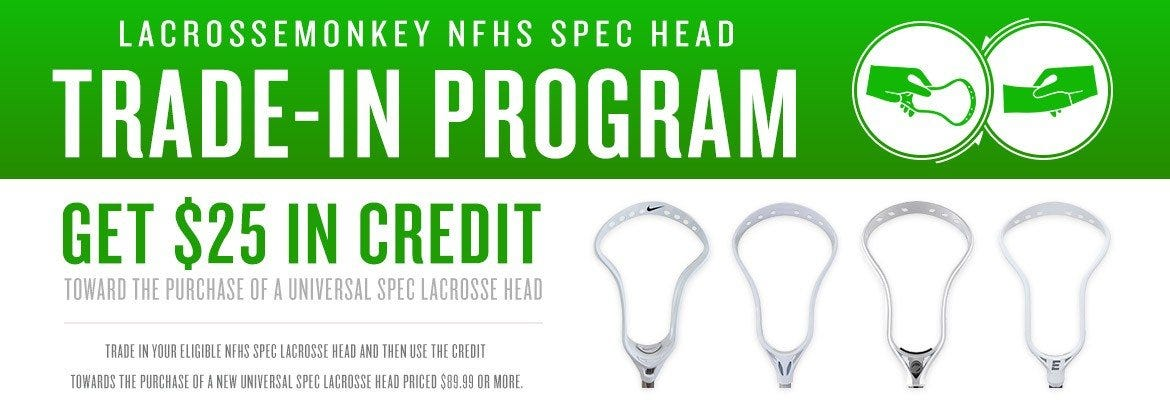 LacrosseMonkey NFHS Spec Head Trade-in